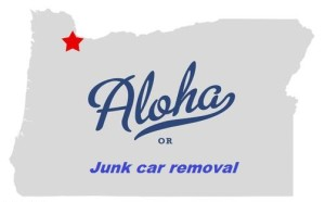 Junk car removal Aloha, Oregon